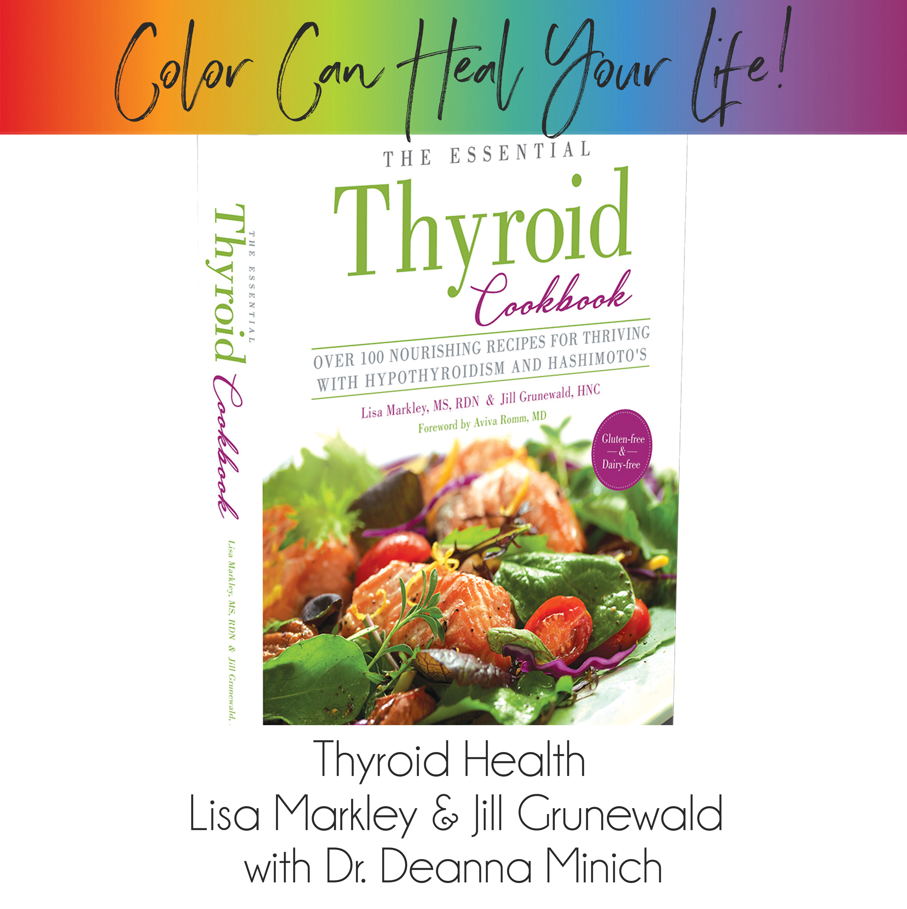 5: The True Color of Thyroid Health