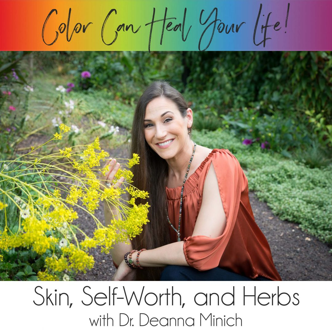 Skin, Self-Worth, and Herbs