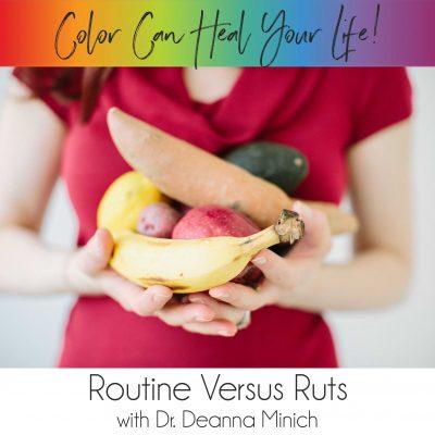 Routine Versus Ruts