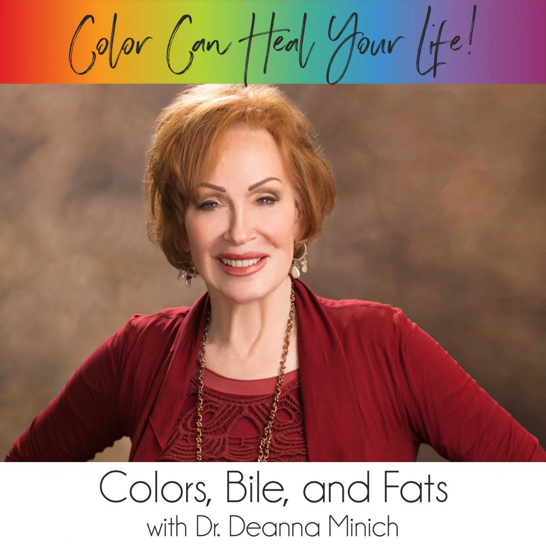 23: Colors, Bile, and Fats