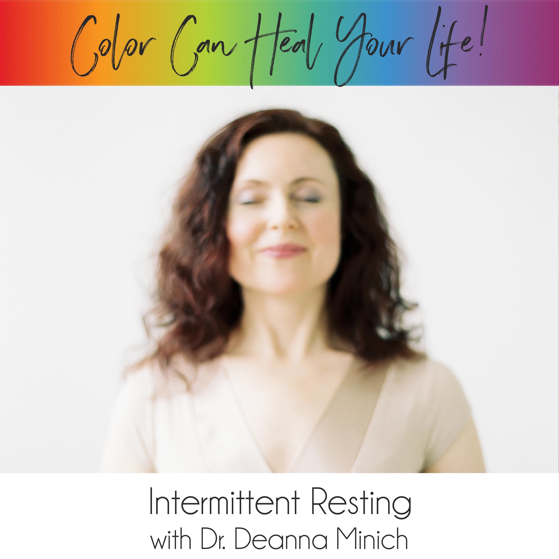 Intermittent Resting