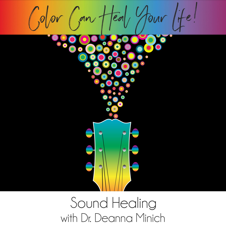 32: Sound Healing