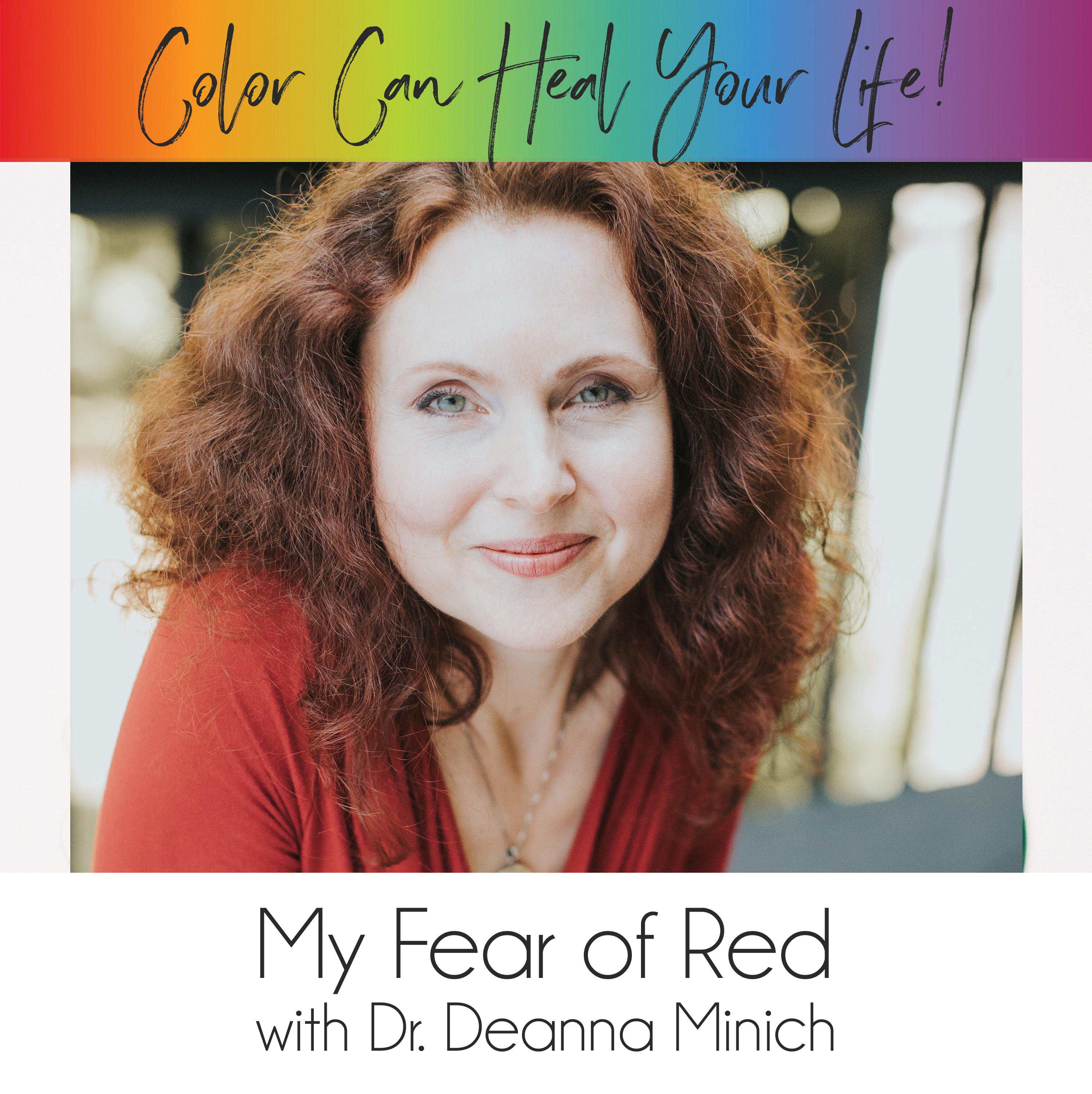 4: The Fear of Red