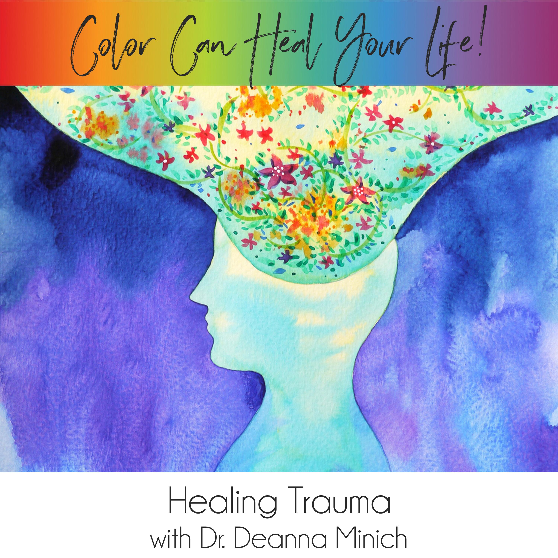 31: Healing Trauma