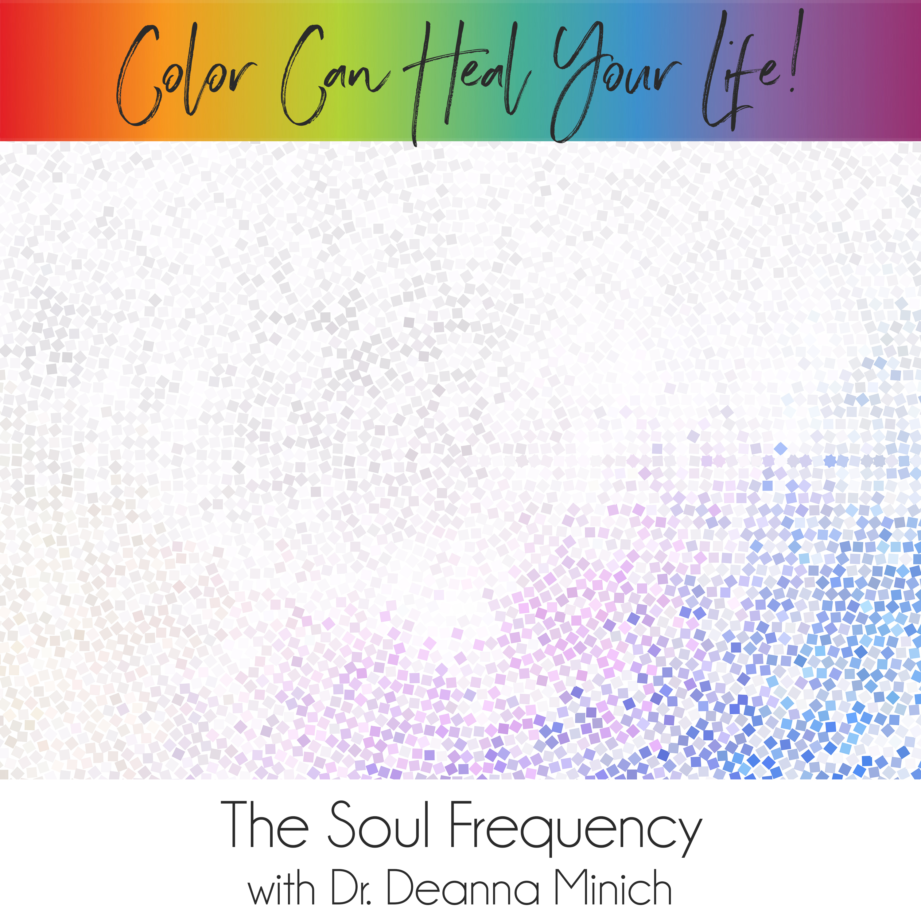 43: The Soul Frequency